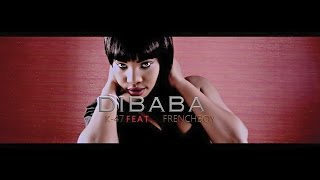 K-47 - Dibaba ft Frenchboy (Official Video)