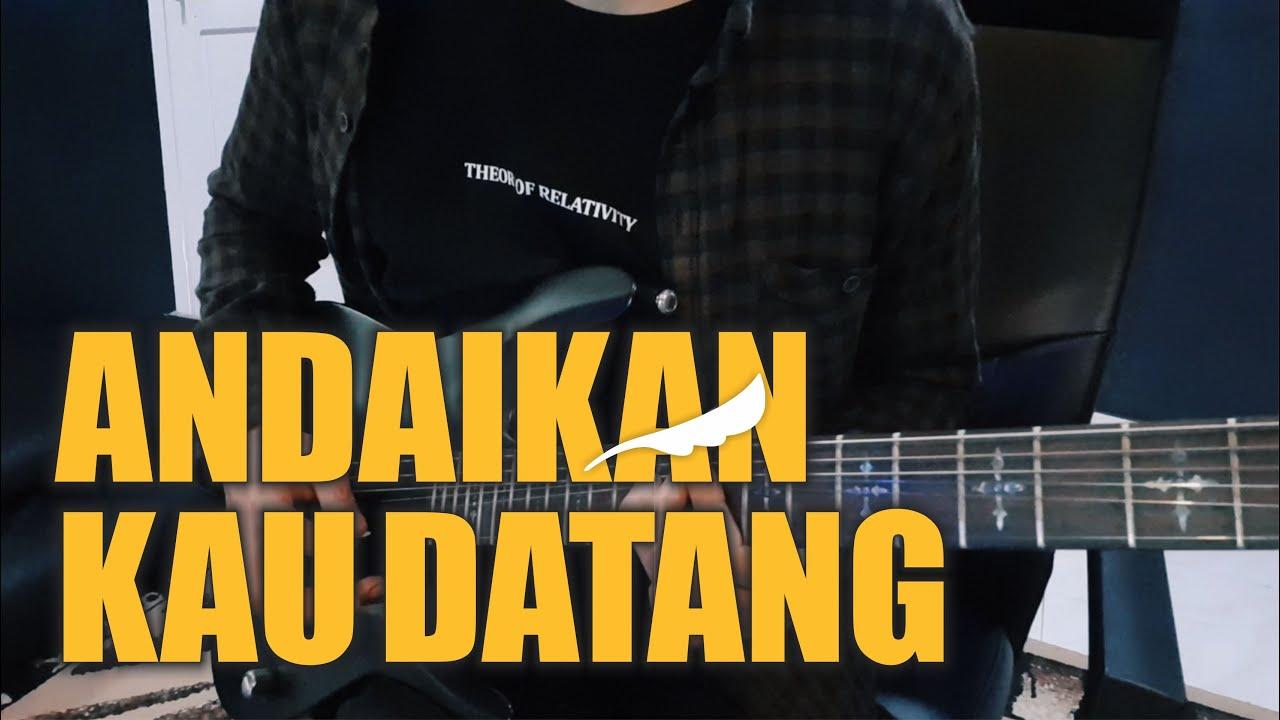 Download Andaikan Kau Datang   NOAH (Instrumental/ Guitar Cover) Karaoke + Lirik   Part Guitar Lengkap ‼️