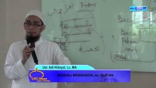Manhaj Menghafal Al-Qur'an (Ust. Adi Hidayat, Lc, MA)
