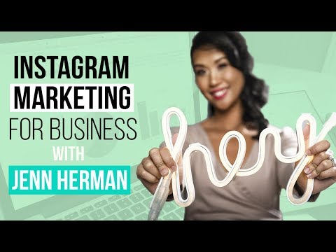 Instagram Marketing for Business with Jenn Herman