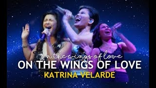 KATRINA VELARDE - On The Wings Of Love