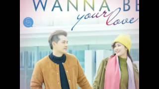 I WANNA BE YOUR LOVE - Đông Nhi - Ông Cao Thắng