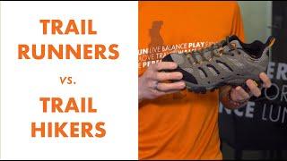 Trail Runners vs. Trail Hikers | Kintec: Footwear + Orthotics