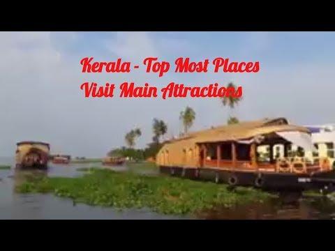 Kerala - Top Most Places, beaches etc. to Visit - South India Tourism Best Places 2018