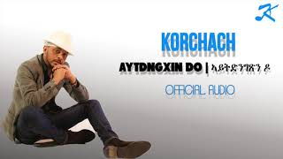 Tesfalem Arefayne - Korchach - Aytdingixin do - New Eritrean Music 2018 - ( Official Music Video )