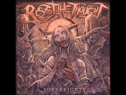 Resist The Thought - Sovereignty [Full Album]