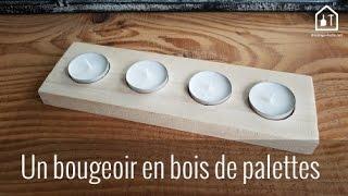 DIY - Bougeoir en bois de palette - Bricolage Facile