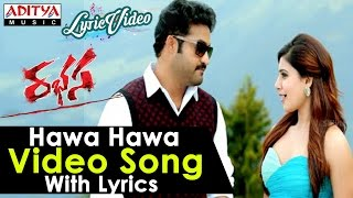 Hawa Hawa Video Song With Lyrics II Rabhasa Songs II Jr.Ntr , Samantha, Pranitha