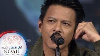 """I LOVE RCTI 30 NOAH - """"Langit Tak Mendengar"""" [8 AGUSTUS 2019]"""