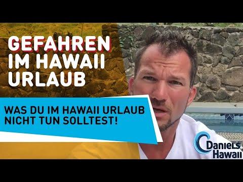 Gefahren im Hawaii Urlaub - Was Du im Hawaii Urlaub NICHT tun solltest!