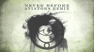 The Crying Spell - Never Before (Aviators Remix)