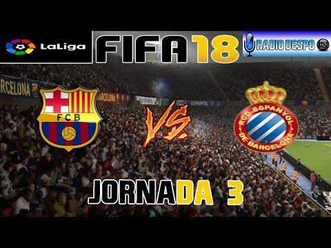 FIFA 18 | Liga Santander 2017-18 | Jornada 3 | FC Barcelona VS RCD Espanyol