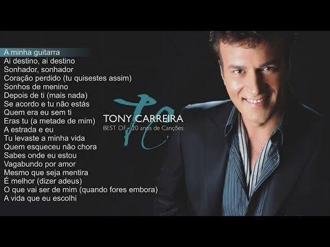 Tony Carreira - Best Of - 20 Anos de Canções (Full Album)