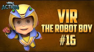 Vir: The Robot Boy | Hindi Cartoon Compilation For Kids | Compilation 16 | WowKidz Action