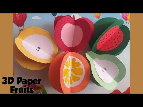 DIY 3D Paper fruits craft ll Easy paper craft ll kid's craft ll