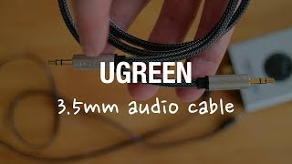UGREEN 3.5mm Stereo Audio Cable Review