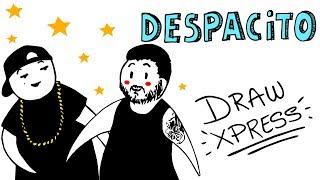 Despacito | drawxpress