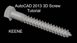 Autocad 2013 3d Screw Tutorial By Keene