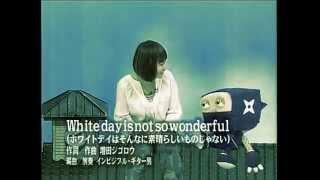 sakusaku みんなでうたおうz White day is not so wonderful
