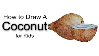 How to Draw Coconut for Kids