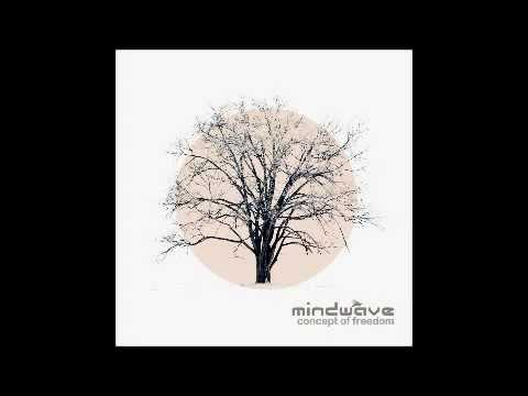 Mindwave - Light Of Loss (Concept of Freedom - 2012)
