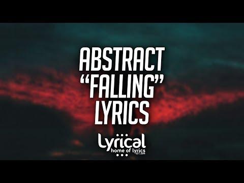 Abstract - Falling (Prod. Drumma Battalion) Lyrics