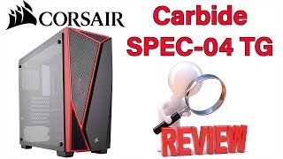 Corsair SPEC-04 Tempered Glass - $50 Mid-Tower ATX Case - Review