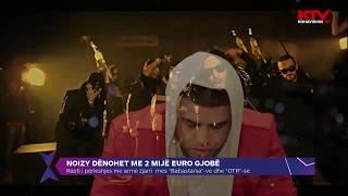 Noizy dënohet me 2 mijë euro
