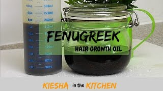 GROW YOUR HAIR w/ FENUGREEK HAIR GROWTH OIL {KIESHA ARIELLE}