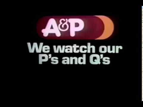 """A&P """"We Watch Our P's and Q's"""" Commercial (1982)"""