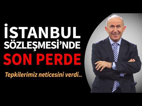 İstanbul Sözleşmesi'nde Son Perde! - Ahmet Şimşirgil