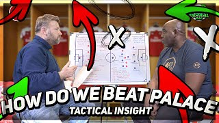 FA Cup Job Done But How Do We Beat Palace! | Tactical Insight Show Ft Graham