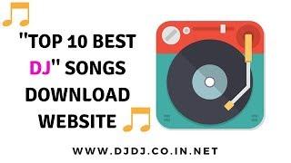 Top 10 Best Dj Songs download Site Free Dj Songs Download Websites OLD DJ Songs