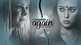 Clarke & Lexa | Light me up [HBD TAYLOR!]