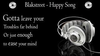 Blackstreet - Happy Song Tonite (lyrics)