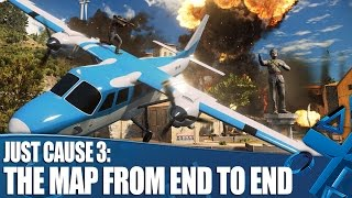 Just Cause 3 new gameplay - The map from end to end