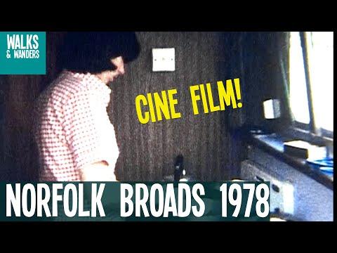 Norfolk Broads - 1978 Cine Film!