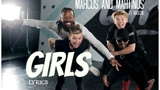 Marcus & Martinus ft. Madcon - Girls (lyrics)