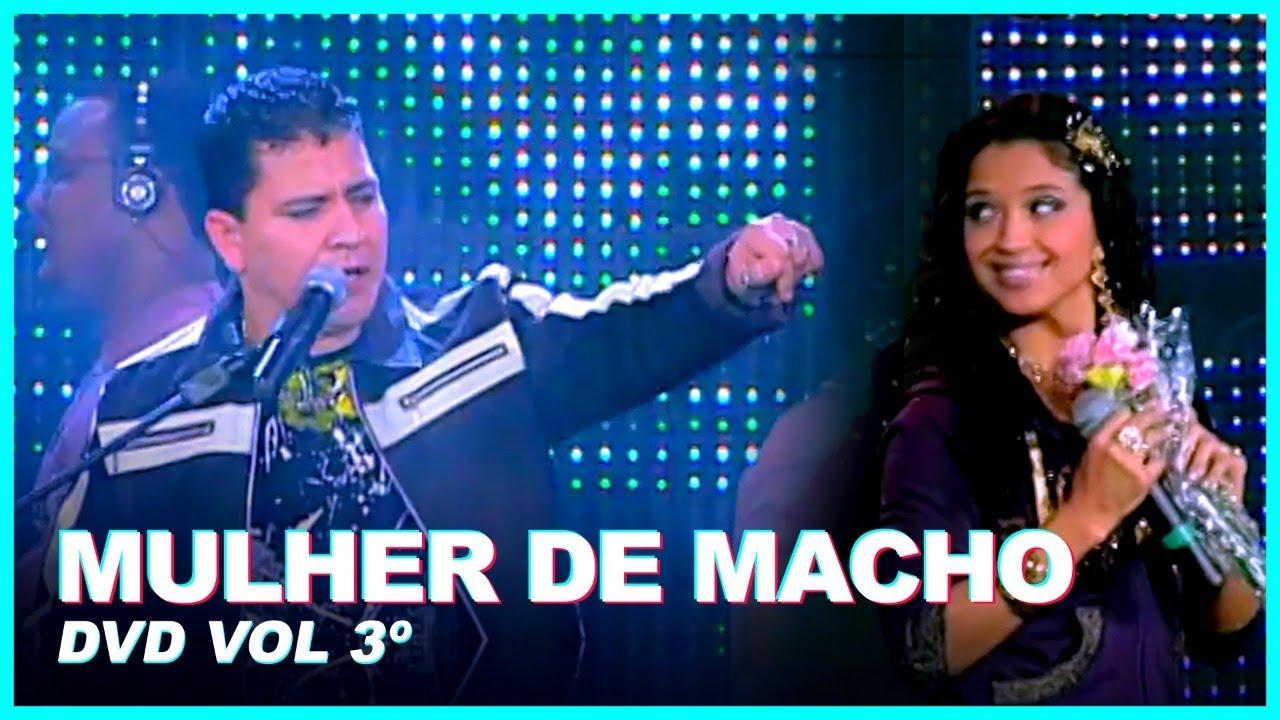 MULHER DE MACHO - Washington Brasileiro (DVD Vol 3º)