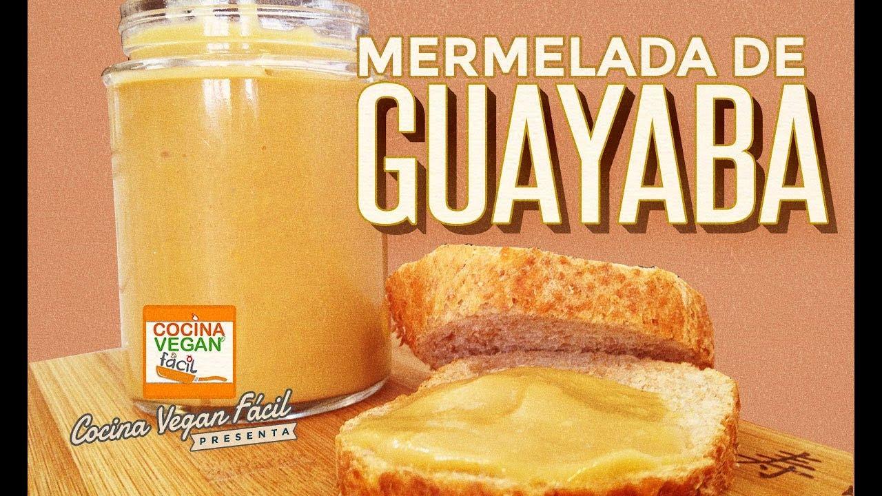 Mermelada de guayaba  Cocina Vegan Fcil  YouTube