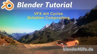 Blender 3D Tutorial - Cycles - VFX Shadow Compositing (deutsch)