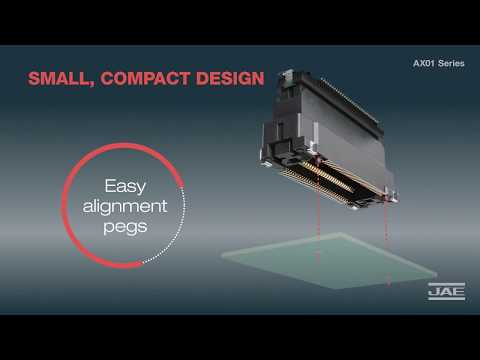 8Gbps+ HIGH SPEED Board-to-Board TRANSMISSION FLOATING CONNECTORS |  AX01
