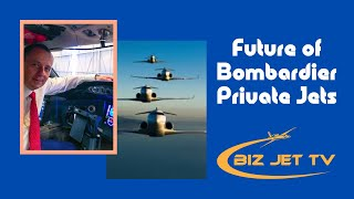 Future Of Bombardier Private  Jets
