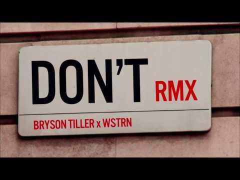Bryson Tiller - Dont (Remix J Louis Remix) Speed up