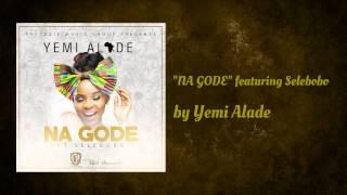 Yemi Alade ft Selebobo - Na Gode (Official Audio)