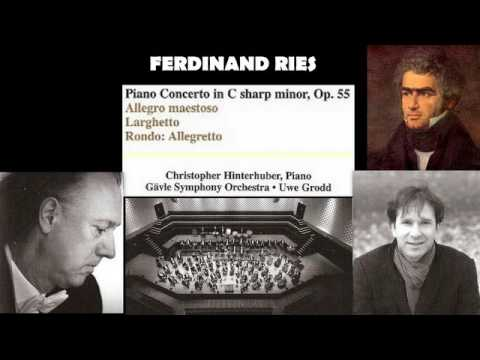 Ferdinand Ries: Piano concerto No. 3 in C Sharp Minor, Op. 55