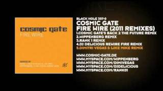 Cosmic Gate - Fire Wire (Dimitri Vegas & Like Mike Remix)