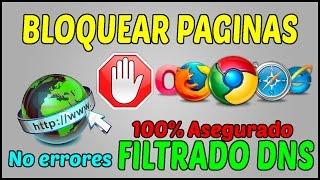 Como Bloquear Cualquier Pagina Web¦Filtrado DNS¦Sin Programas 2016¦Windows XP Vista 7 8 10