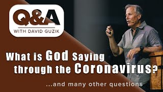 What is God Saying Through the Coronavirus? LIVE Q&A for March 26, 2020