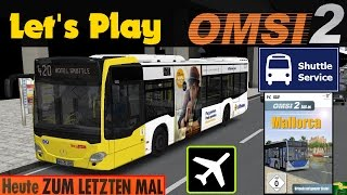 OMSI 2 [60 FPS] - Hotel-Shuttle 420 in PALMA mit dem C2 - Let's Play Omsi 2 [#292]